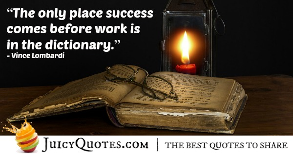 Quote About Work - Vince Lombardi