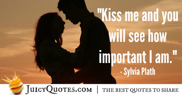 Romantic Quote - Sylvia Plath