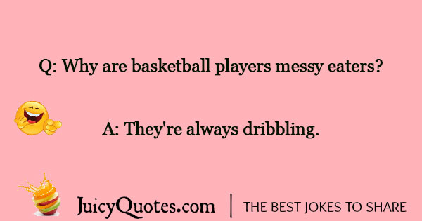 Basketball Jokes - 7