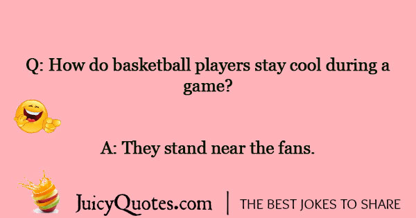 Basketball Jokes - 8