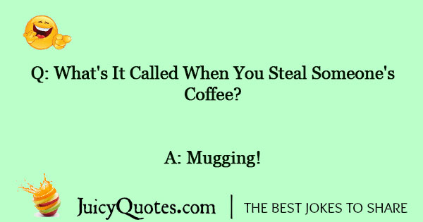 Coffee Joke - 6