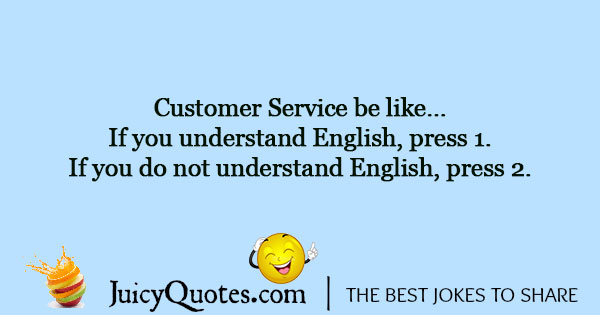 Customer Service Joke - 1