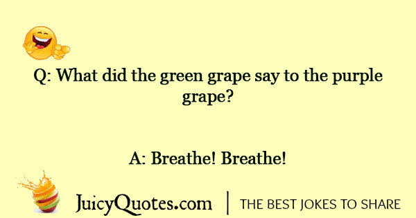 Grape Joke - 5