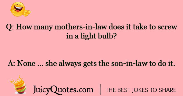 Mother In Law Joke - 10