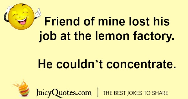 Lemon Joke - 7