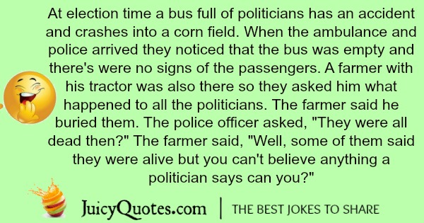tractor joke about a farmer burring politicians