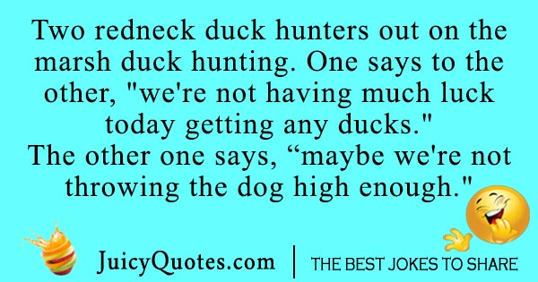 Redneck duck hunting joke