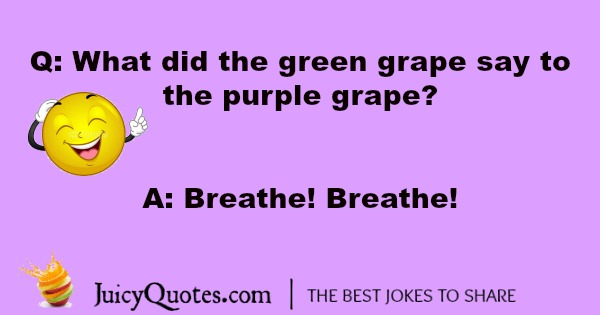 green and purple grape joke