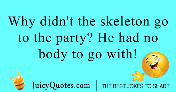 Skeleton Party Joke