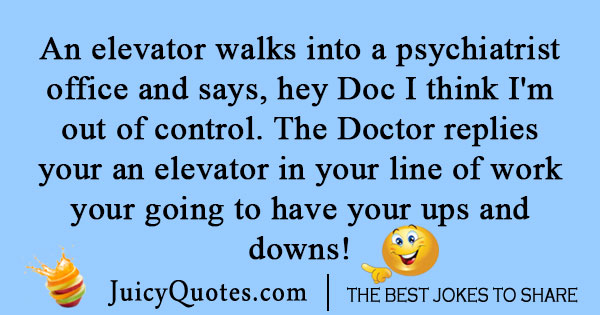 Psychiatry Joke about elevators