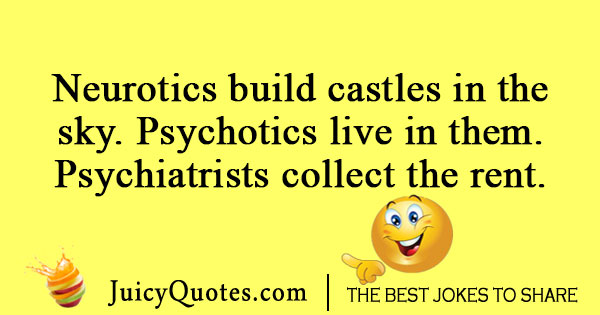 Psychotic and Psychiatrist Joke
