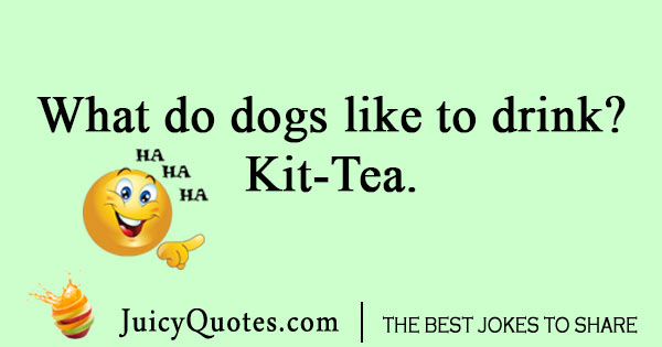 Dog tea joke