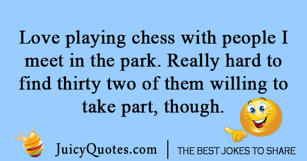 Playing chess in park joke