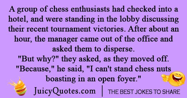 Enthusiast Chess Joke