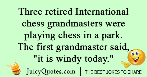 Retired Chess Player Joke