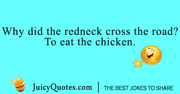 Redneck cross the road joke