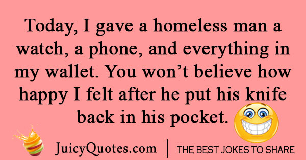 Funny Criminal Homeless Joke