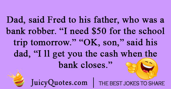 Bank Robber Joke