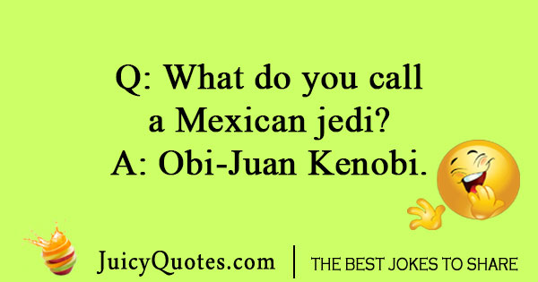 Mexican Star Wars Joke
