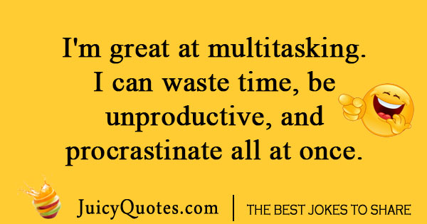 Multitasking time joke