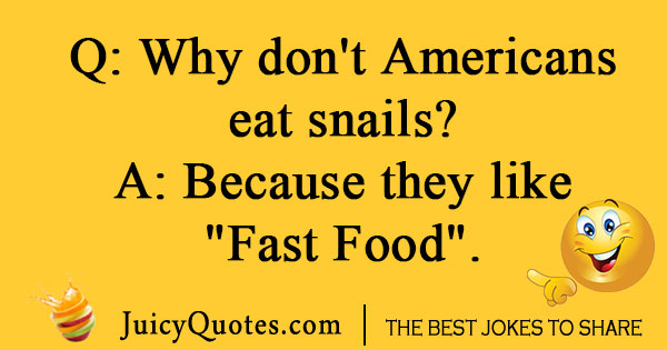 Fast food joke about snails