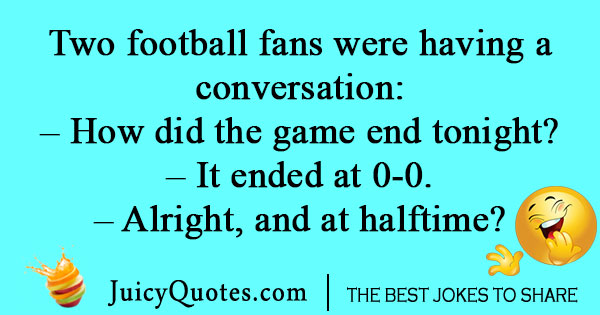 Football fan joke
