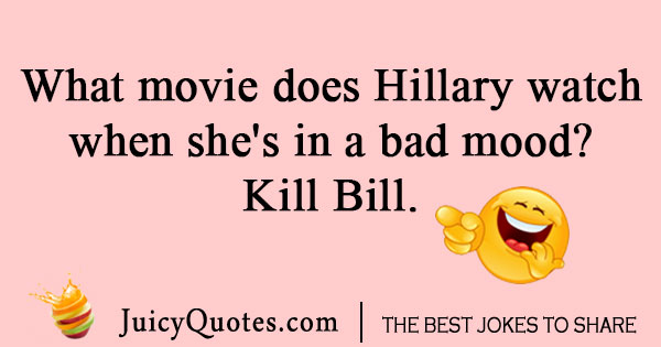 Hillary watching Kill Bill joke