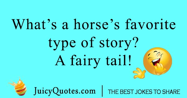 Favorite Horse Joke