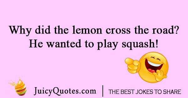 Lemon cross the road joke