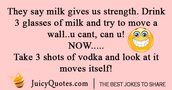 Milk and vodka joke