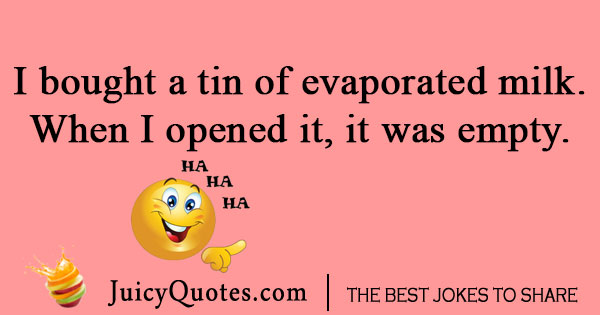 Evaporated milk joke