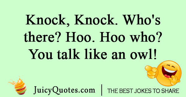 Knock knock owl joke