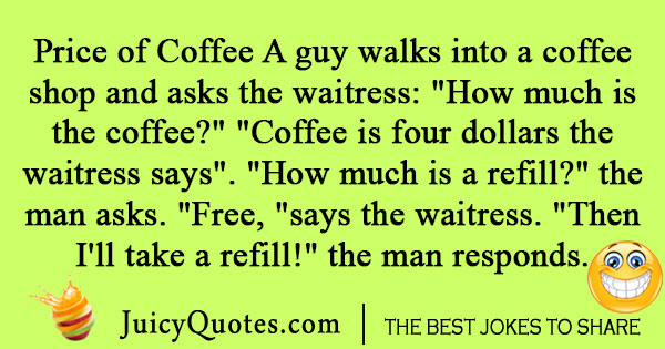 Price Of Coffee Joke