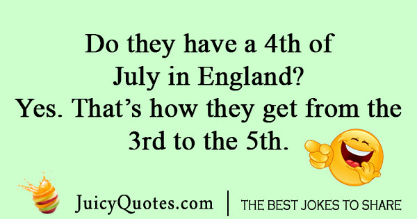 British Fourth of July joke