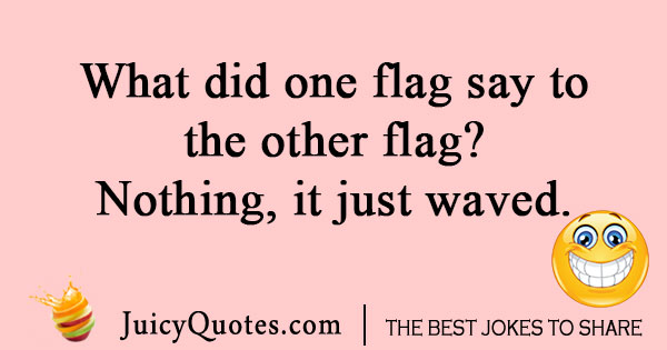 Fourth of July flag joke