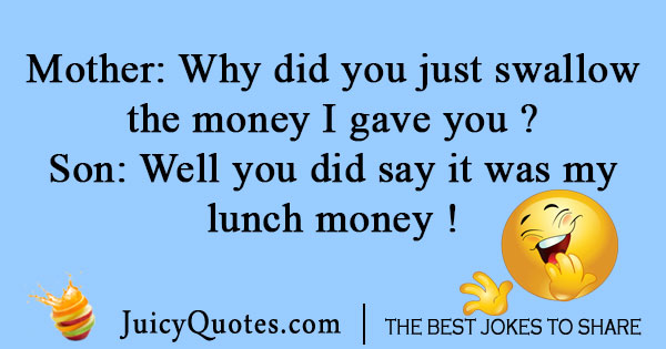 Lunch money joke