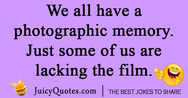 Photographic Memory Joke