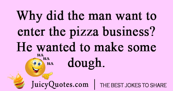 Pizza business joke
