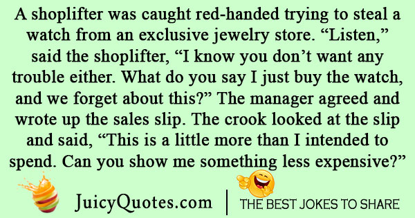 Shoplifter Joke