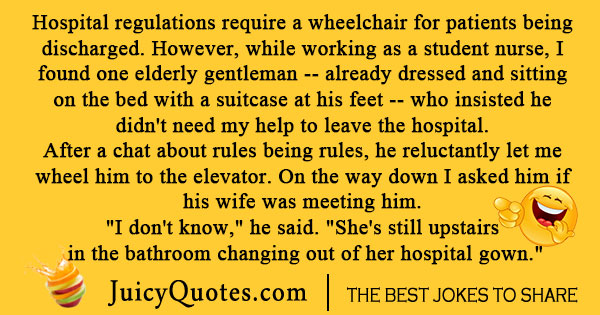 Hospital wheelchair joke
