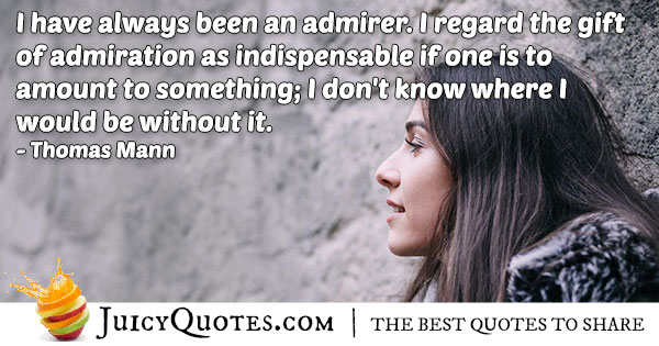 Gift of Admiration Quote