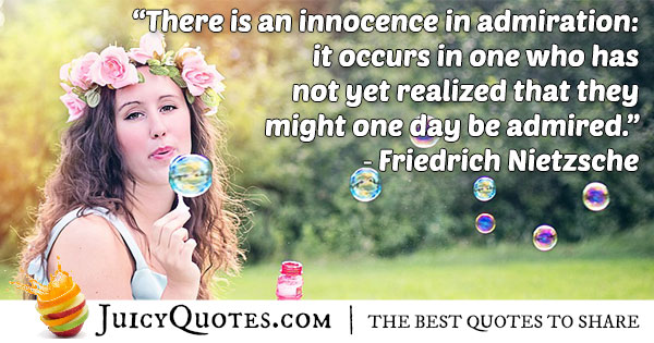 Innocence In Admiration Quote