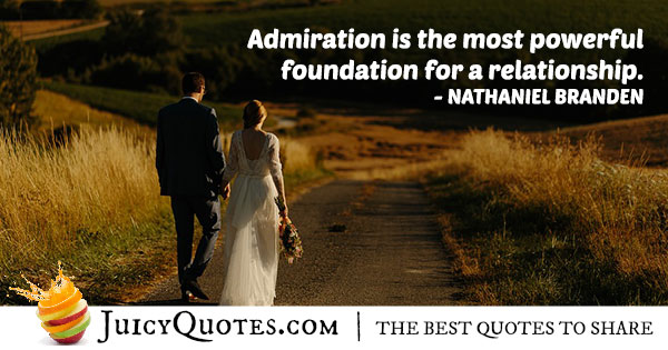 Admiration and Relationships Quote