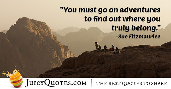Go On Adventures Quote