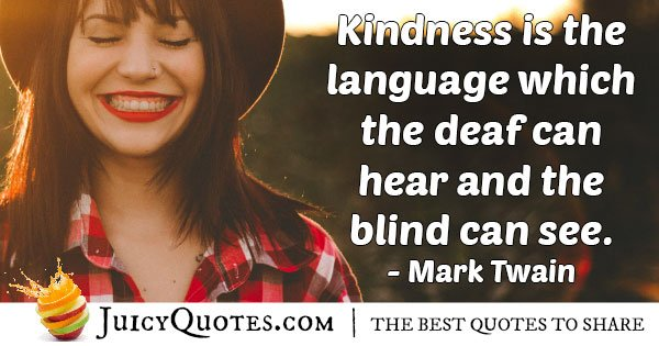 Kindness Quote - Mark Twain