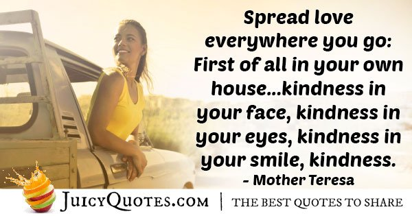Kindness Quote - Mother Theresa