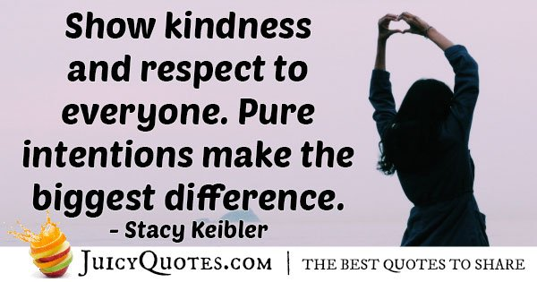 Show Kindness Quote