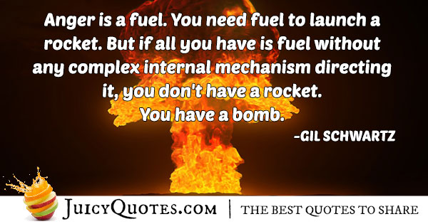 Anger Is Fuel Quote