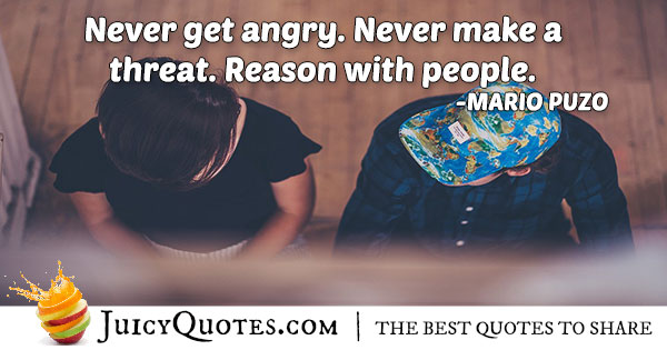 Never Get Angry Quote