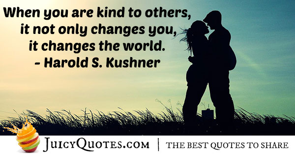 Be Kind To Others Quote